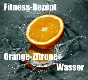 fitness rezept orange zitrone wasser sport tiedje das fitness blog. Black Bedroom Furniture Sets. Home Design Ideas
