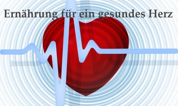 Ernährung für ein gesundes Herz