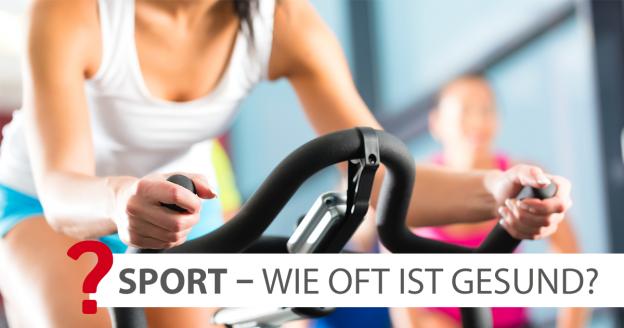Sport – wie oft ist gesund?