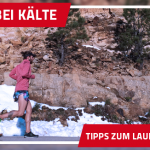 Joggen bei Kälte II – 6 Tipps zum Laufen im Winter