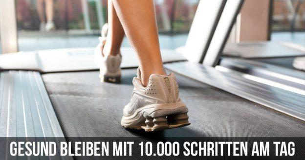 Fit bleiben mit 10.000 Schritten am Tag
